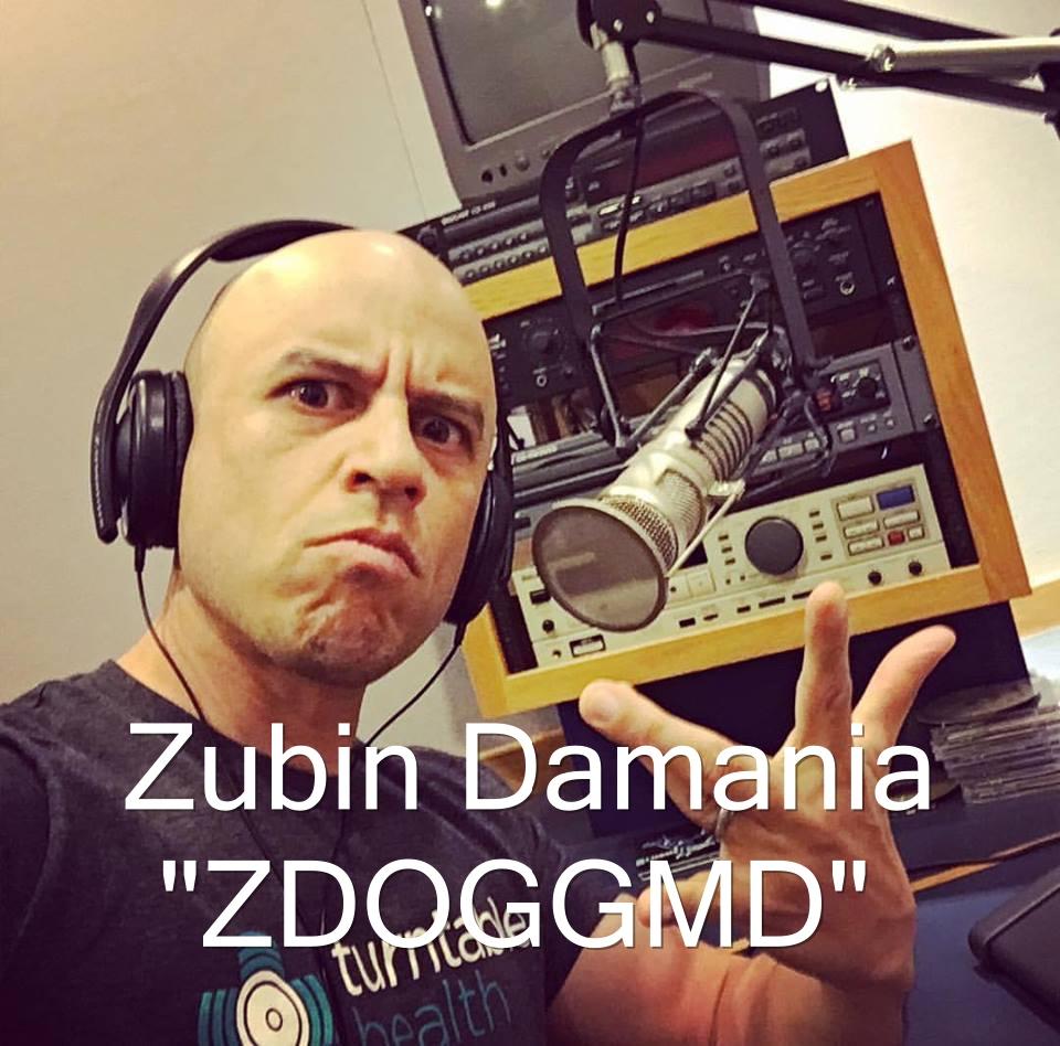 """Zubin Damania, M.D., A.k.a. """"ZDOGGMD"""""""