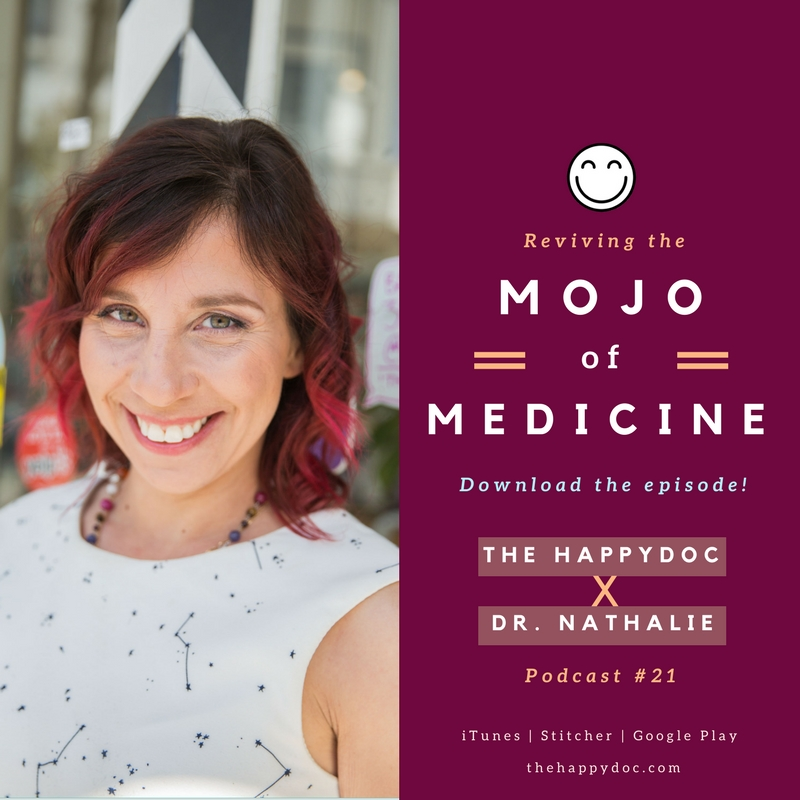 Reviving The Mojo Of Medicine | Dr. Nathalie Martinek