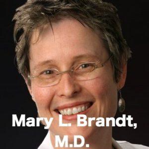 Mary L. Brandt, M.D.